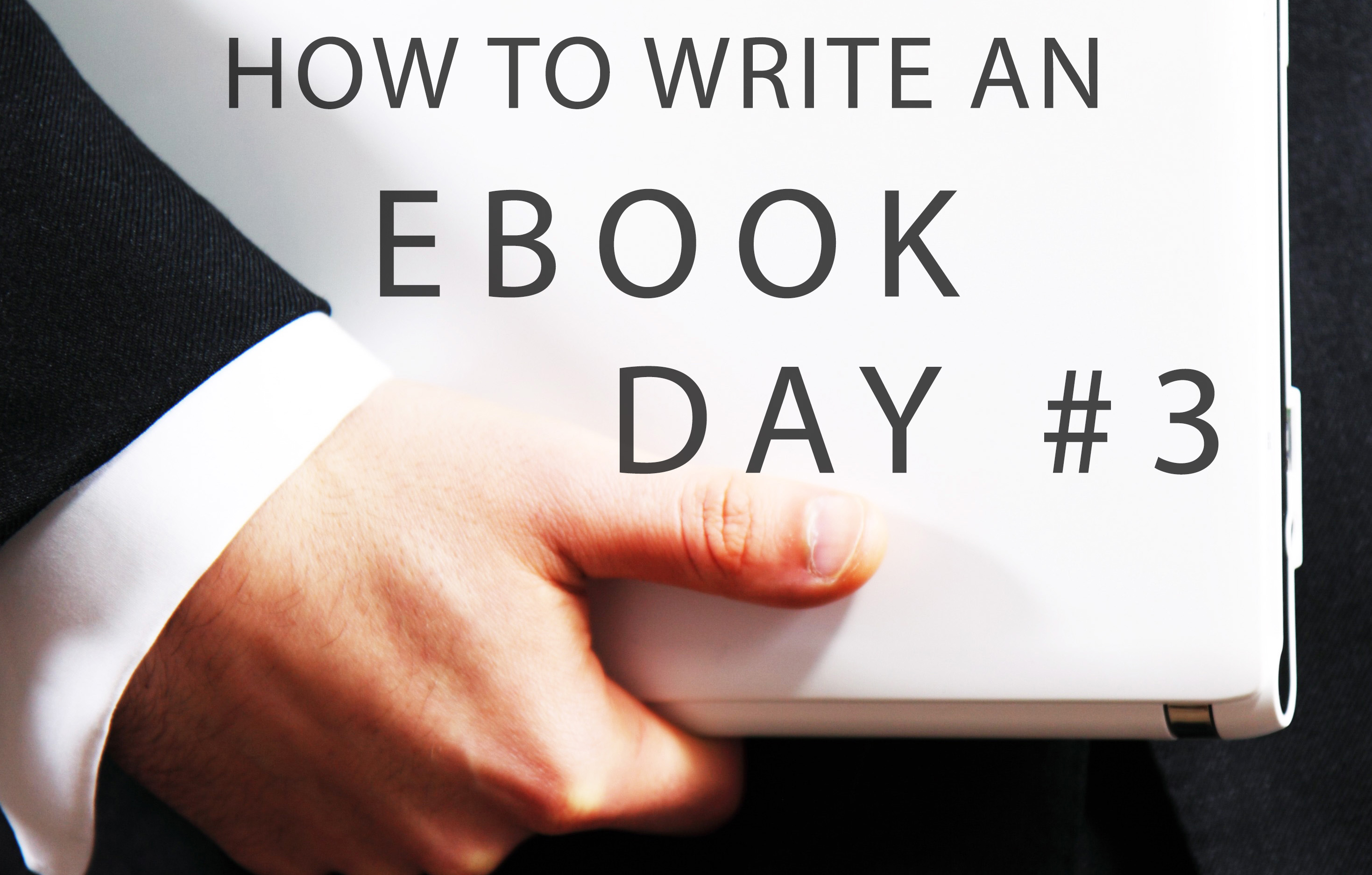 clue4u.com How to write an eBook day3