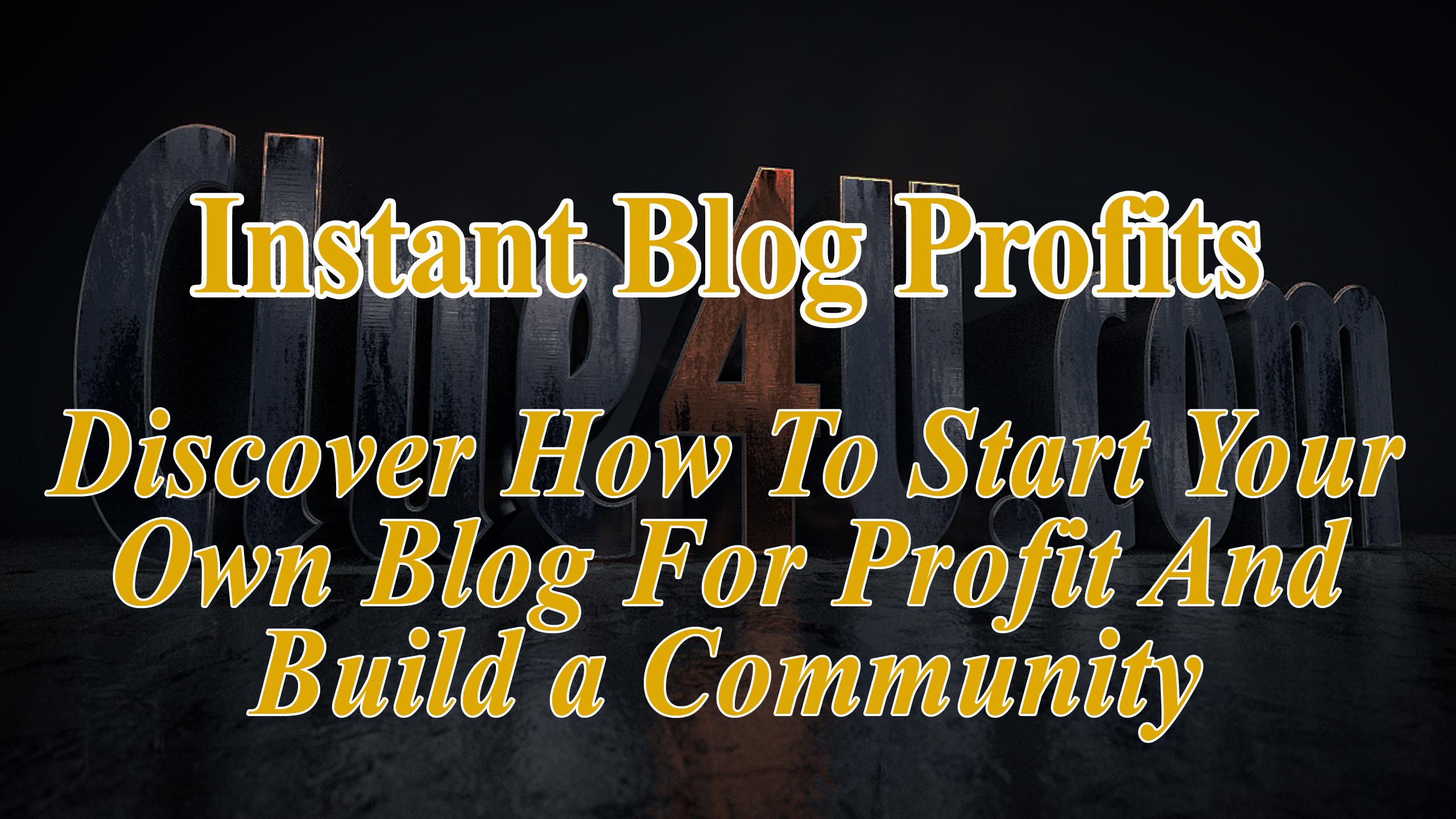 Instant Blog Profit